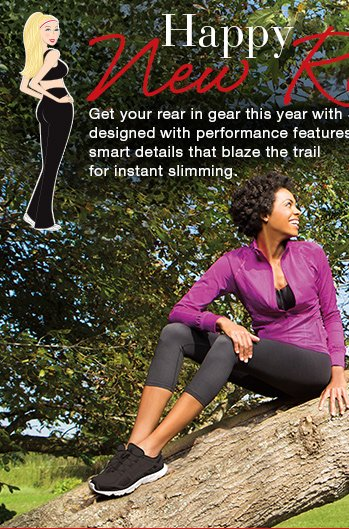 Happy New Rear! Get your rear in gear this year with Spanx Active designed with performance features and smart details that blaze the trail for instant slimming. Shop Active!