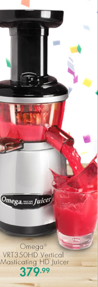 Omega® VRT350HD Vertical Masticating HD Juicer 379.99