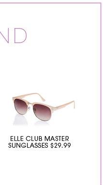 ELLE CLUB MASTER SUNGLASSES