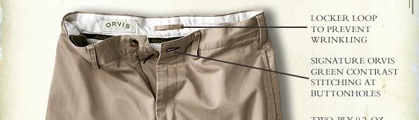 """""""As good as advertised. The Ultimate Khakis live up to their name. Great fit, material and sizing."""" —orvis.com customer, Richmond, VA"""