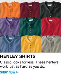 henley shirts - classic looks for less. these henleys work just as hard as you do - shop now