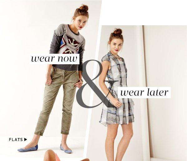 Wear Now & Wear Later. Shop Flats