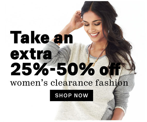 Take an Extra 25%-50% Off Women's Clearance Fashion. Shop Now.