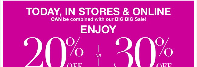Last Day-In Stores Only! Enjoy 20% Off Your Purchase of $50 or More!