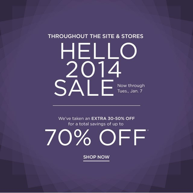 Up to 70% off Hello 2014 Sale