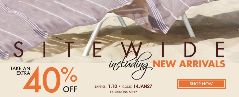 Sitewide including Arrivals - Extra 40% off - Code: 14JAN27
