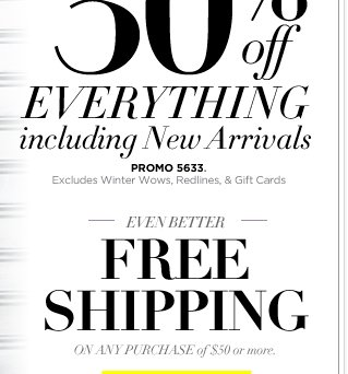 Plus Free Shipping on Your Purchase of $50 or More!