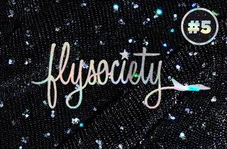 #5 Fly Society