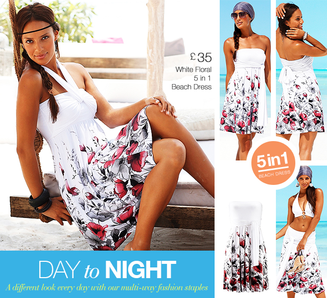 Day To Night - A different look every day with our multi-way fashion staples