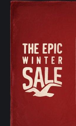 THE EPIC WINTER SALE