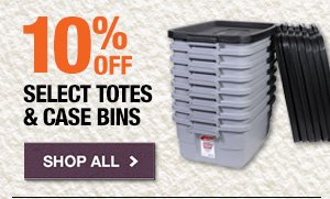 10% off select totes and case bins