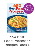 650 Best Food Processor Recipes Book