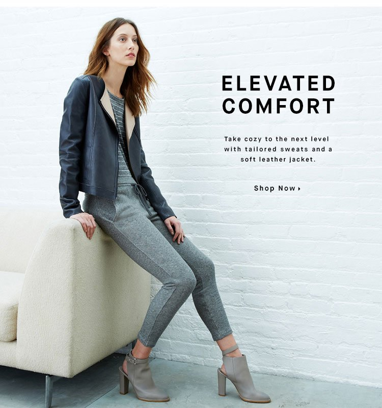ELEVATED COMFORT - Shop Now