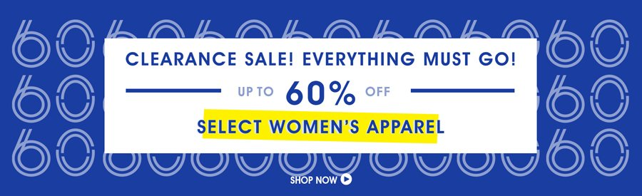 Clearance Sale! 60% Off Select Womens Apparel