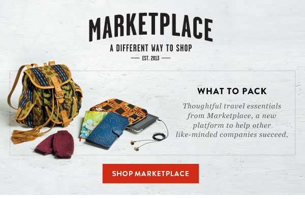 Marketplace - what to pack. Thoughtful travel essentials from Marketplace