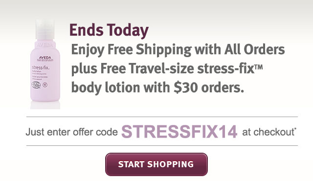 ends today. enjoy free shipping with all orders plus travel size stress fix body lotion with $30 orders. start shopping.