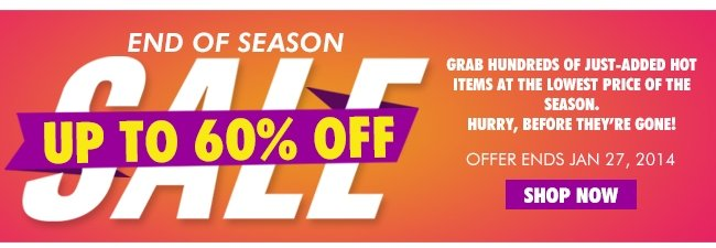 End Of Season Up to 60% off
