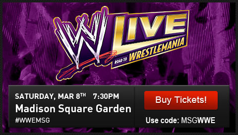 WWE LIVE  ROAD TO WRESTLEMANIA. Saturday, March 8th at 7:30pm #WWEMSG