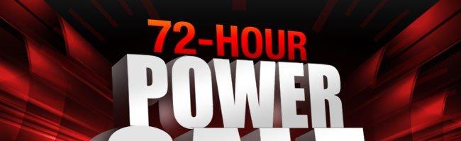 72-HOUR POWERSALE