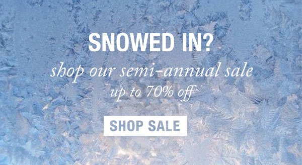 Semi-Annual Sale. Up to 70% off. Shop Now.