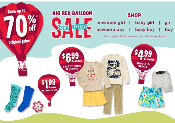 Save Up To 70% Off(2) Original Price. Select styles & limited time only. While supplies last. Big Red Balloon Semi Annual Sale. Shop Now.