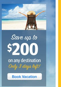 Save $200 On Any Destinatoin