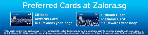 CITIBANK PREFERRED CARDS AT ZALORA.SG