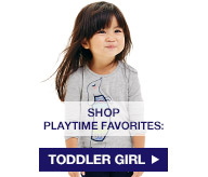 SHOP PLAYTIME FAVORITES: TODDLER GIRL