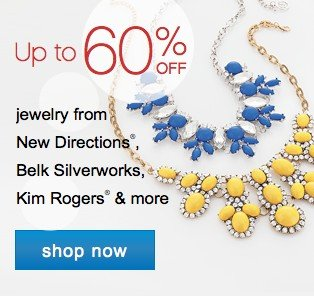 Up to 60% off jewelry. Shop now.