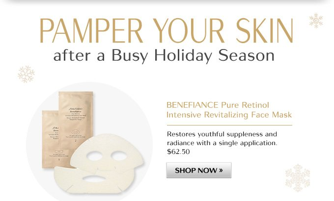 PAMPER YOUR SKIN after a Busy Holiday Season | BENEFIANCE Pure Retinol Intensive Revitalizing Face Mask | $62.40 | SHOP NOW »