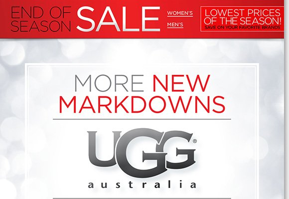 Find new markdowns on UGG® Australia and save up to $150! Plus, save on great styles from Dansko, ABEO, ECCO and more during our End of Season Sale! Shop now for the best selection online and in stores at The Walking Company.