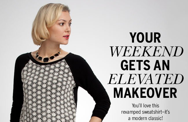 Your weekend gets an elevated makeover. You'll love this revamped sweatshirt-it's a modern classic!