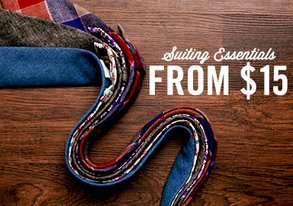 Shop Suiting Essentials from $15