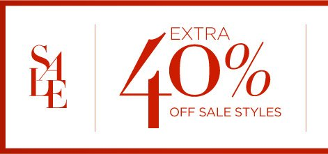 SALE | EXTRA 40% OFF SALE STYLES