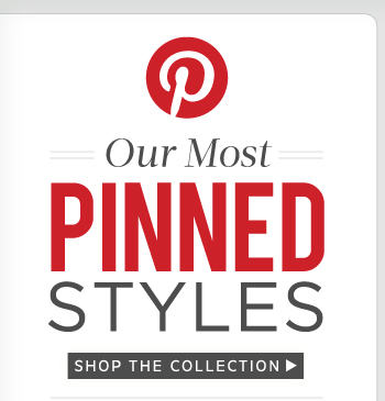 Our Most Pinned Styles: Shop the Collection
