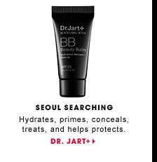 Seoul Searching. Hydrates, primes, conceals, treats, and helps protect. Dr. Jart+ Black Label Detox BB Beauty Cream. DR. JART+.