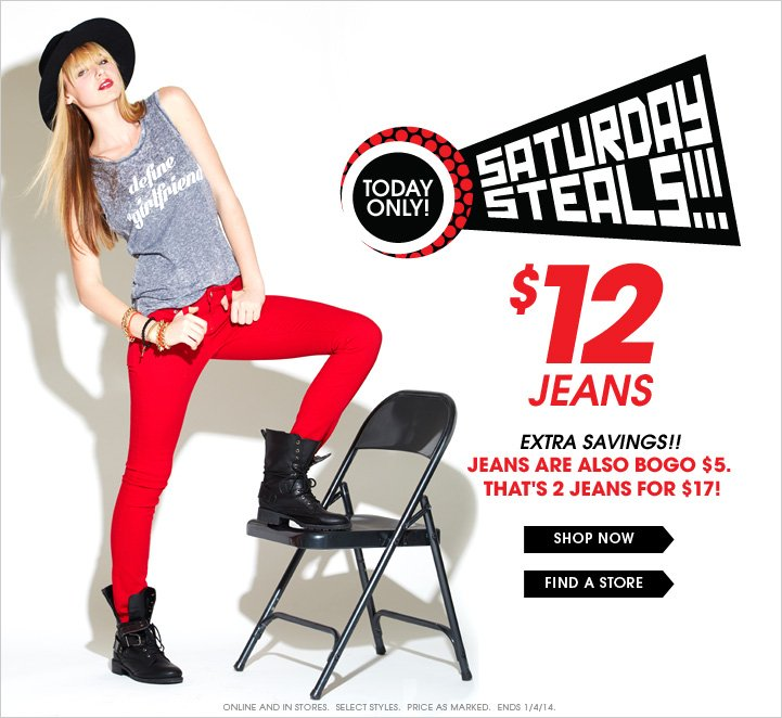 Saturday Steals - $12 Jeans!