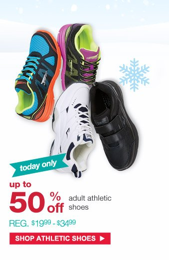 Today only   Up to 50% off adult athletic shoes   Reg. $19.99 - $34.99   Shop Athletic Shoes