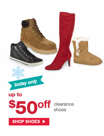 Today only   Up to $50 off clearance shoes   Shop Shoes