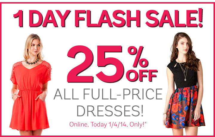1 Day Flash Sale! 25% off all full-price dresses!