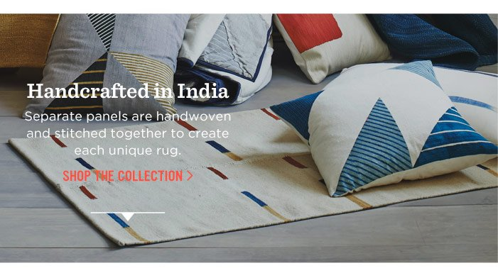 Handcrafted in India. Shop The Collection