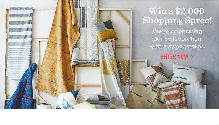 Win a $2,000 Shopping Spree! Enter Now.