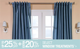 Up to 25% off + Extra 20% off Select Window Treatments**