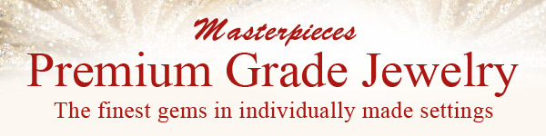 Masterpieces Premium Grade Jewelry