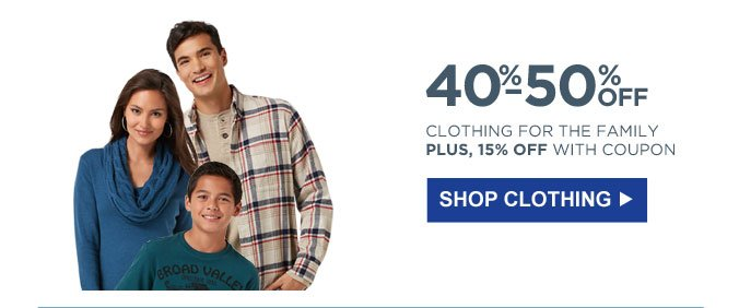 40%-60% OFF CLOTHING FOR THE FAMILY | PLUS, 15% OFF WITH COUPON | SHOP CLOTHING