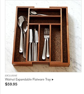 EXCLUSIVE -- Walnut Expandable Flatware Tray - $59.95