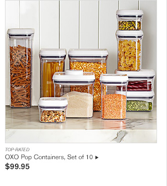 TOP-RATED -- OXO Pop Containers, Set of 10 - $99.95