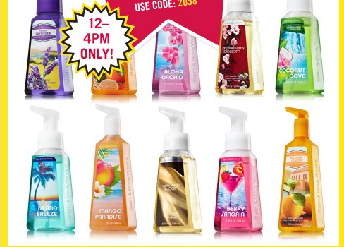 All Anti-Bac Hand Soaps – $2.50