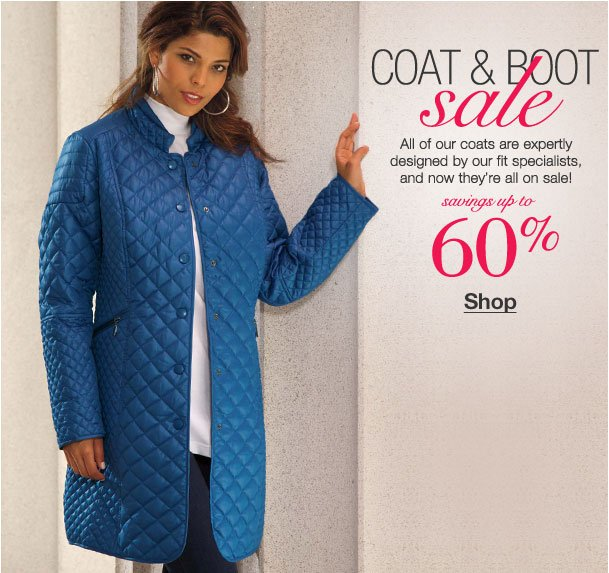 Our coat and boot sale with savings up to 60%!