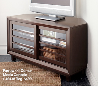 Farrow 44in Corner Media Consol $424.15  Reg. $499.